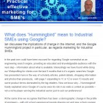 The Industrial Marketing Agency Newsletter - October 2013: What does Hummingbird mean to Industrial SMEs using Google