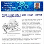 Good enough really is good enough - 20th January 2015 newsletter