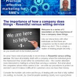 The importance of how a company does things - Resentful vs. willing service, 28th May 2015 Newsletter
